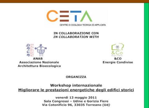 """GovernEE – Workshop internazionale  """"Migliorare le prestazioni energetiche degli edifici storici"""" – Fiera Udine – CETA – 2011"""