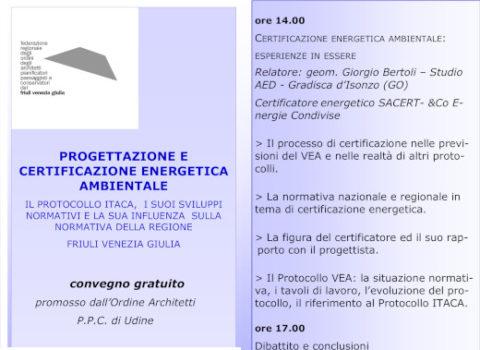 """La Certificazione Energetica e Ambientale Degli Edifici e La Nuova Cultura Del Progetto"""" – ENAIP – Ordine Arc. Udine"""