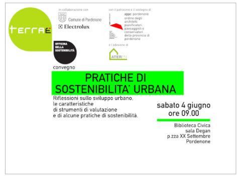 Pratiche di sostenibilità urbana. Riflessioni sullo sviluppo urbano. Terraè 2011
