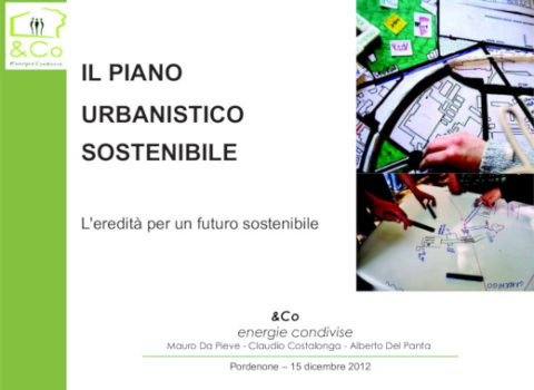 PORDENONE FACILE – L'eredità per un futuro sostenibile – il nuovo PRGC di Pordenone – 2012