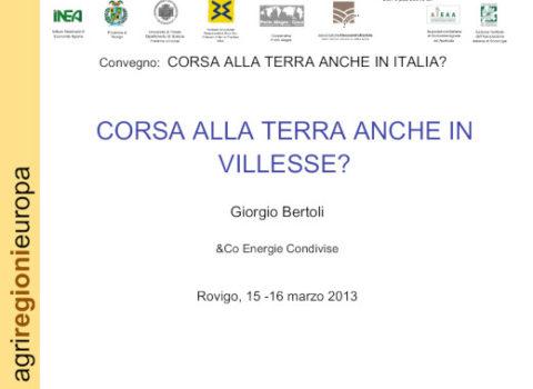 Convegno CORSA ALLA TERRA ANCHE IN ITALIA? Rovigo – 2013