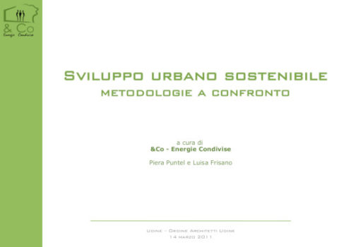 Sviluppo urbano sostenibile metodologie a confronto – Udine – Ordine Architetti – 2013