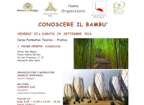 CONOSCERE IL BAMBU' –  Corso Formativo Teorico – Pratico – 2016